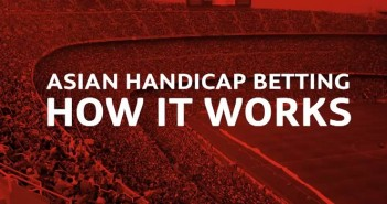 Asian Handicap Betting | What's It All About?